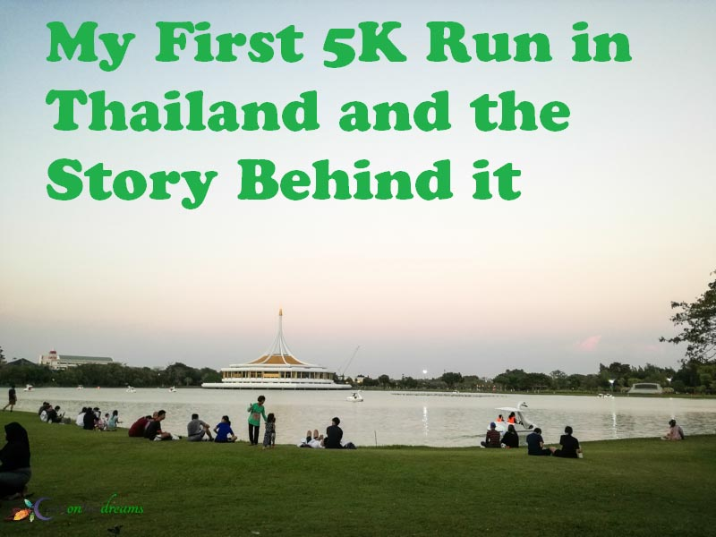 My First 5K Run in Thailand and the Story Behind it