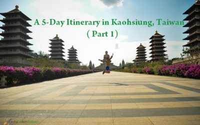 5-Day Itinerary in Kaohsiung, Taiwan Part 1 (Lotus Pond, Fo Guang Shan Buddha)