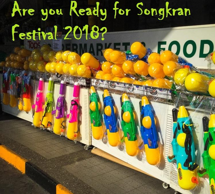 Are you Ready for Songkran Festival 2018?