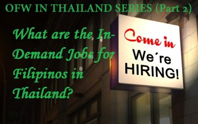 OFW IN THAILAND SERIES: What are the In-Demand Jobs for Filipinos in Thailand ? (Part 2)