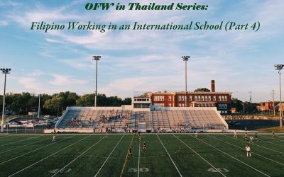 OFW in Thailand Series: Filipino Working in an International School (Part 4.1)