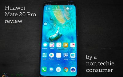 Huawei Mate 20 Pro Review by a Non-techie Consumer