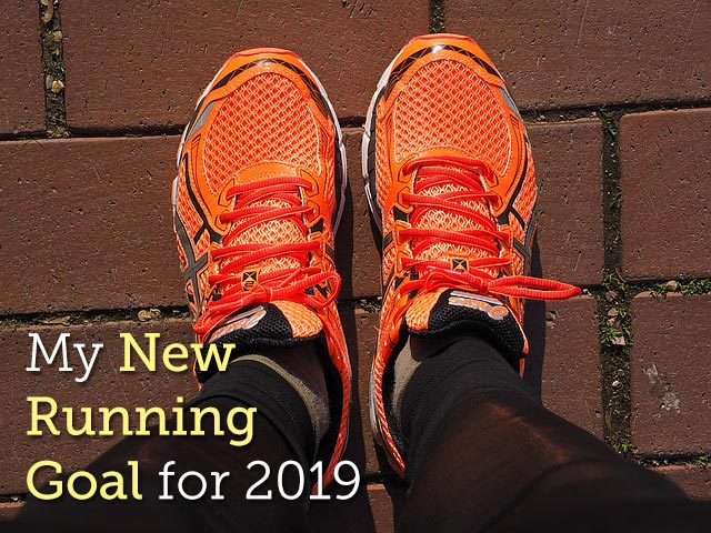 My New Running Goal for 2019