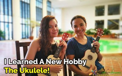 I Learned A New Hobby- The Ukulele!